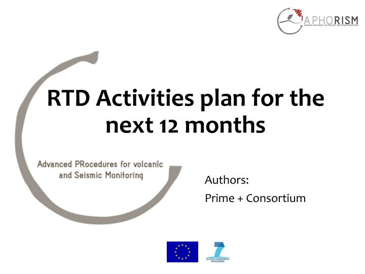 rtd activities plan for the next 12 months n.