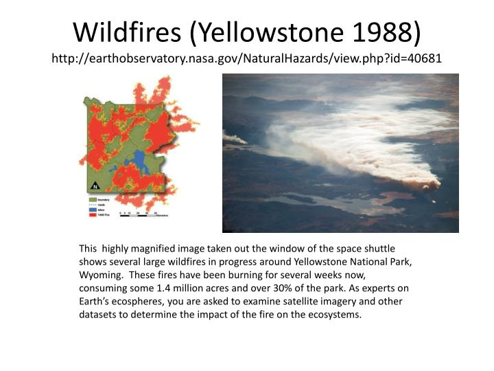 wildfires yellowstone 1988 http earthobservatory nasa gov naturalhazards view php id 40681 n.