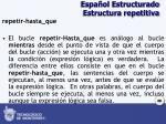 espa ol estructurado estructura repetitiva2