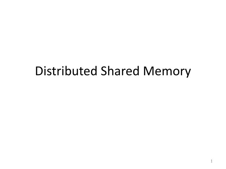 distributed shared memory n.