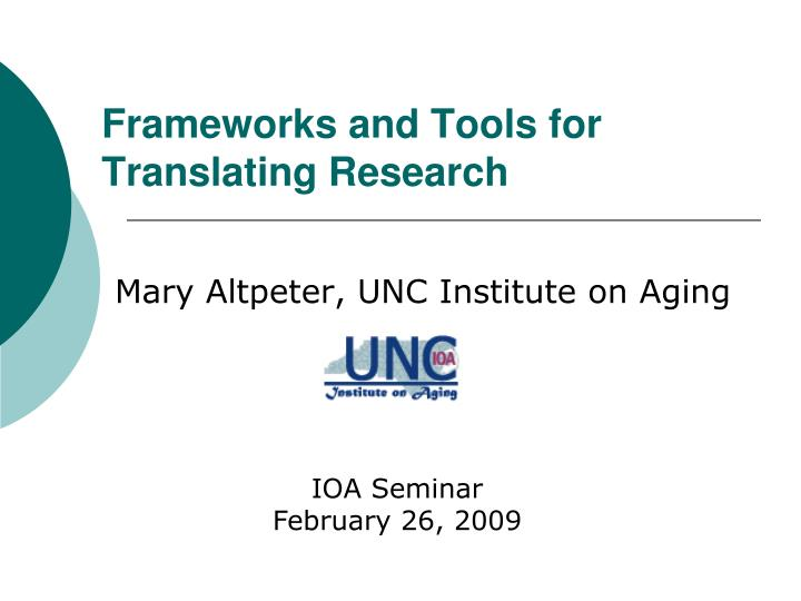 frameworks and tools for translating research n.