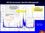 rfi environment bad but manageable