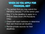 when do you apply for financial aid
