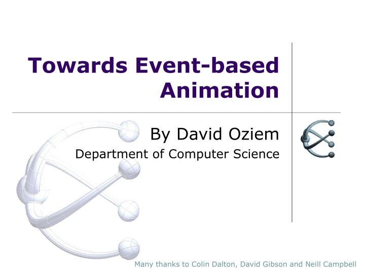 towards event based animation n.