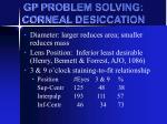 gp problem solving corneal desiccation1