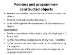 pointers and programmer constructed objects