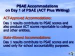 psae accommodations on day 1 of psae act plus writing