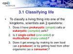 3 1 classifying life1