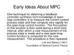 early ideas about mpc