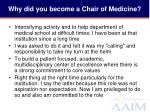 why did you become a chair of medicine2