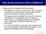 why did you become a chair of medicine4
