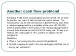 another cash flow problem