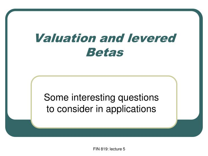 valuation and levered betas n.