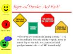 signs of stroke act fast