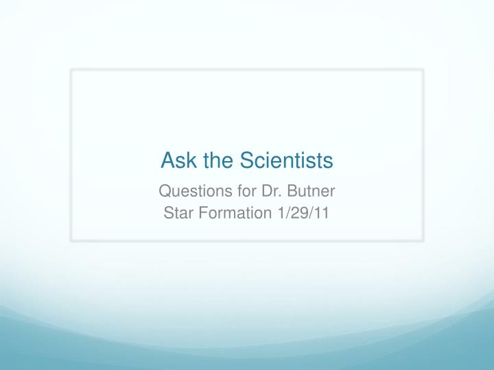 ask the scientists n.