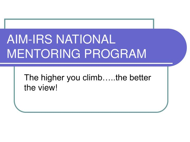 aim irs national mentoring program n.