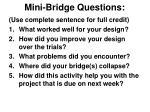 mini bridge questions