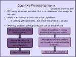 cognitive processing worry