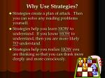 why use strategies