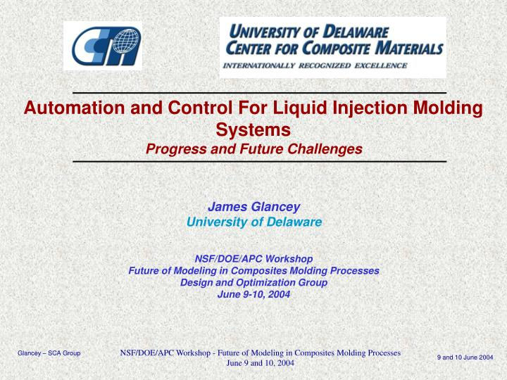 automation and control for liquid injection molding systems progress and future challenges n.