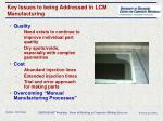 key issues to being addressed in lcm manufacturing
