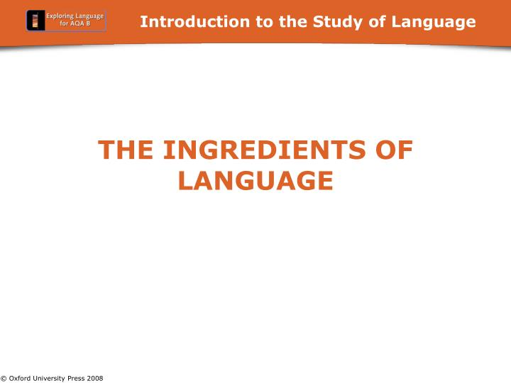 the ingredients of language n.