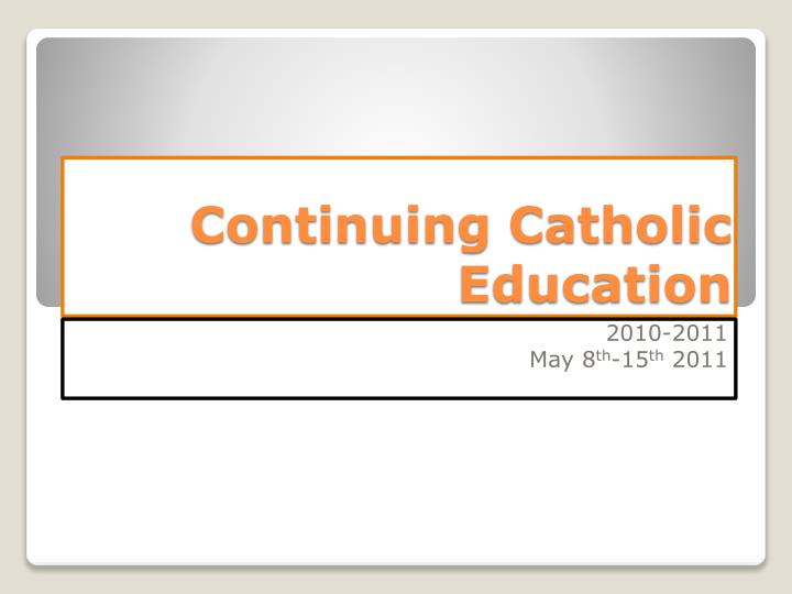 continuing catholic education n.