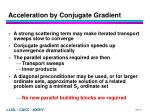 acceleration by conjugate gradient