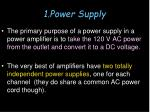 1 power supply