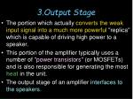 3 output stage