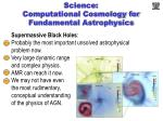 science computational cosmology for fundamental astrophysics2