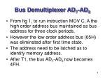 bus demultiplexer ad 7 ad 02