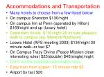 accommodations and transportation