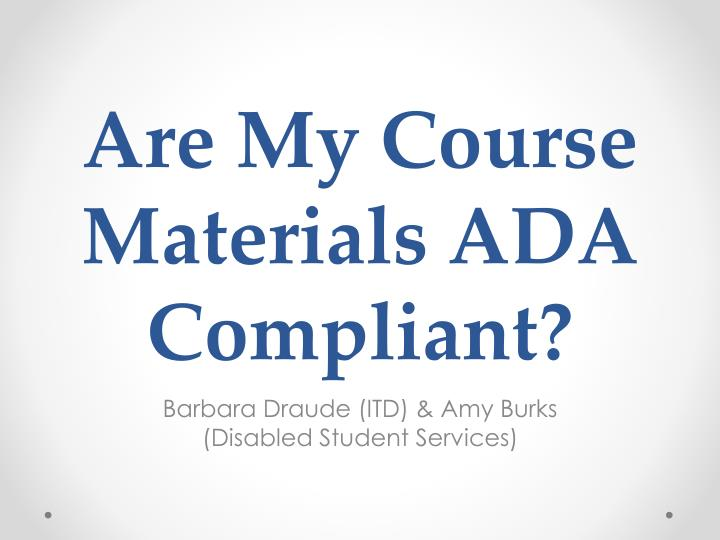 are my course materials ada compliant n.
