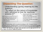 unpacking the question1