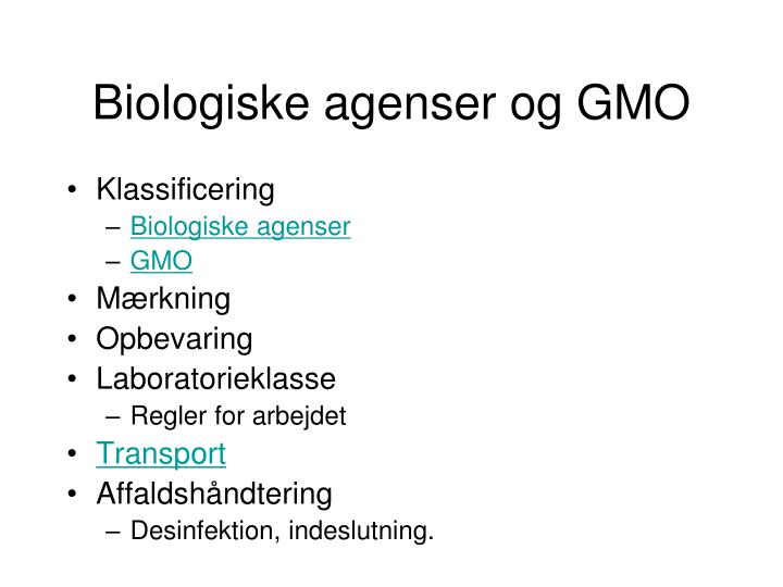 Biologiske agenser og GMO