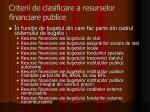 criterii de clasificare a resurselor financiare publice2