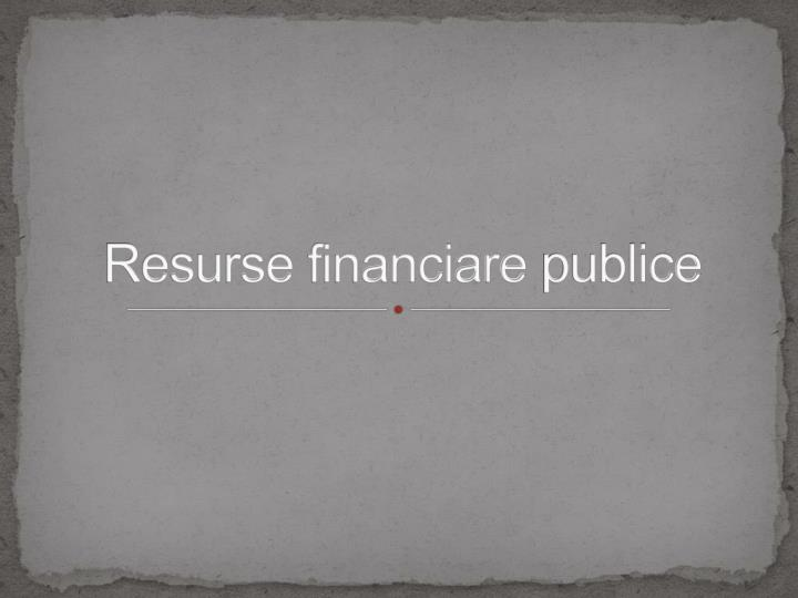 resurse financiare publice n.