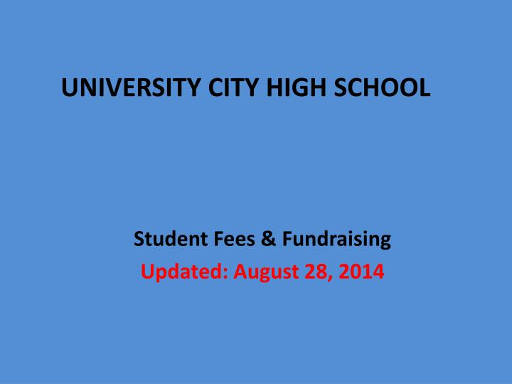 student fees fundraising updated august 28 2014 n.