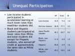 unequal participation
