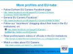more profiles and eu tube