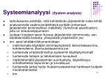 systeemianalyysi system analysis