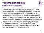 vaatimustenhallinta requirements management