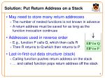 solution put return address on a stack