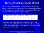 the tostring method in object