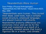 neanderthals were human