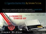 e cigarette starter kits by smoke to live