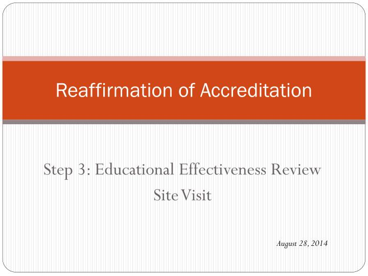 reaffirmation of accreditation n.