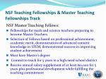 nsf teaching fellowships master teaching fellowships track