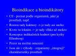 bioindikace a bioindik tory